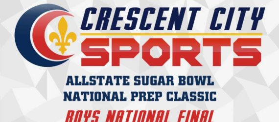 Allstate Sugar Bowl National Prep Classic – Boys National Final